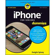 Iphone for Seniors for Dummies, 6th Edition (BOK)