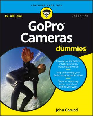 Gopro Cameras for Dummies, 2nd Edition (BOK)