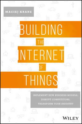 Building the Internet of Things (BOK)