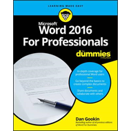 Word 2016 for Professionals for Dummies (BOK)