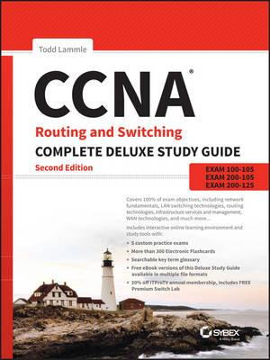 CCNA Routing and Switching Complete Deluxe Study Guide (BOK)