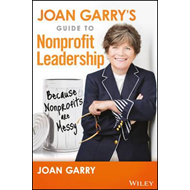Joan Garry's Guide to Nonprofit Leadership (BOK)