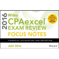 Wiley CPAexcel Exam Review July 2016 Focus Notes (BOK)