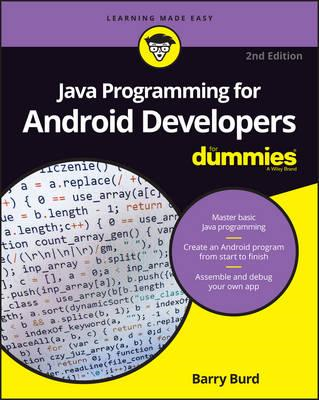 Java Programming for Android Developers for Dummies, 2nd Edi (BOK)