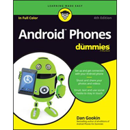Android Phones for Dummies, 4th Edition (BOK)