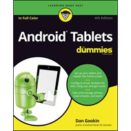 Android Tablets for Dummies, 4th Edition (BOK)