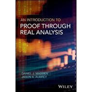 Introduction to Proof through Real Analysis (BOK)