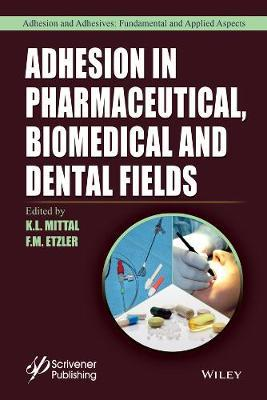 Adhesion in Pharmaceutical, Biomedical, and Dental Fields (BOK)