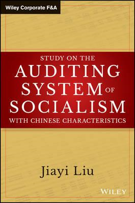 Study on the Auditing System of Socialism with Chinese Chara (BOK)