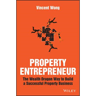 Property Entrepreneur - the Wealth Dragon Way to  Build a Su (BOK)