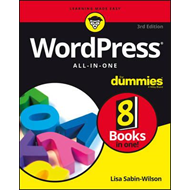 Wordpress All-In-One for Dummies, 3rd Edition (BOK)
