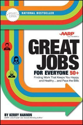 Great Jobs for Everyone 50 +, Updated Edition (BOK)
