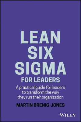 Lean Six Sigma For Leaders (BOK)