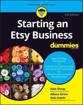 Starting an Etsy Business For Dummies (BOK)