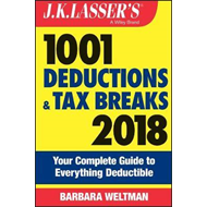 J.K. Lasser's 1001 Deductions and Tax Breaks 2018 (BOK)