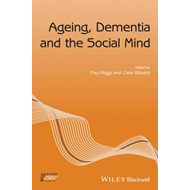 Ageing, Dementia and the Social Mind (BOK)