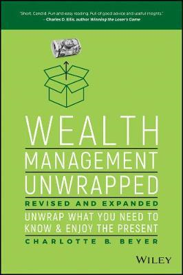 Wealth Management Unwrapped, Revised and Expanded (BOK)