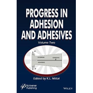 Progress in Adhesion and Adhesives (BOK)