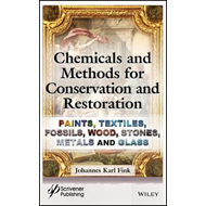 Chemicals and Methods for Conservation and Restoration (BOK)