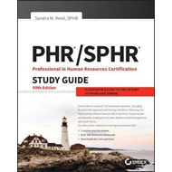 PHR and SPHR Professional in Human Resources Certification C (BOK)