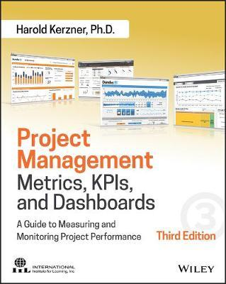 Project Management Metrics, KPIs, and Dashboards (BOK)