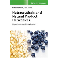 Nutraceuticals and Natural Product Derivatives (BOK)