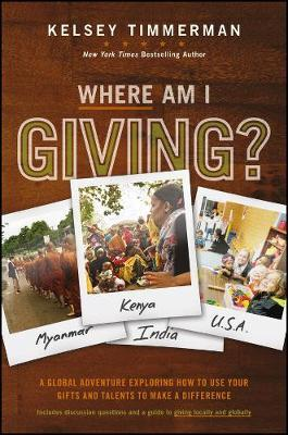 Where Am I Giving: A Global Adventure Exploring How to Use Y (BOK)