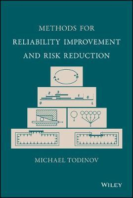 Methods for Reliability Improvement and Risk Reduction (BOK)