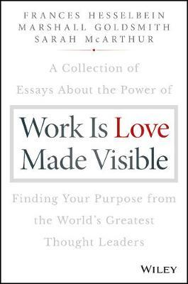 Work is Love Made Visible (BOK)