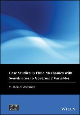 Case Studies in Fluid Mechanics with Sensitivities to Govern (BOK)