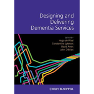 Designing and Delivering Dementia Services (BOK)