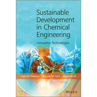 Sustainable Development in Chemical Engineering (BOK)
