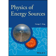 Physics of Energy Sources (BOK)