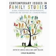 Contemporary Issues in Family Studies: Global Perspectives on Partnerships, Parenting and Support in (BOK)