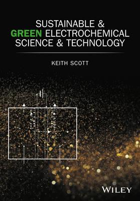 Sustainable and Green Electrochemical Science and Technology (BOK)