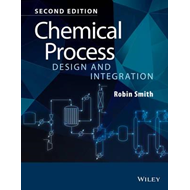 Chemical Process Design and Integration 2E (BOK)