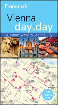 Frommer's Vienna Day By Day (BOK)
