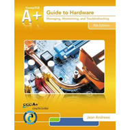 A+ Guide to Hardware (with Printed Access Card) (BOK)