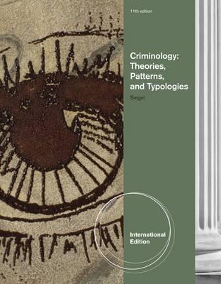 Criminology: Theories, Patterns, and Typologies (BOK)