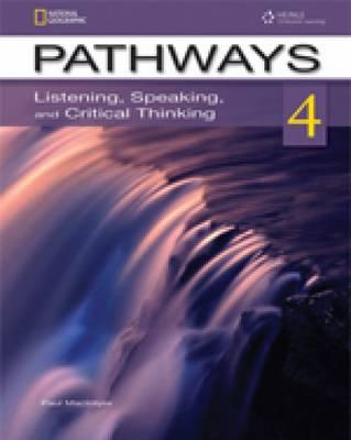 Pathways 4: Listening, Speaking, and Critical Thinking (BOK)