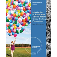 Introduction to Social Work & Social Welfare: Critical Thinking Perspectives (BOK)