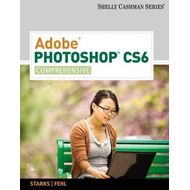 Adobe Photoshop CS6: Comprehensive (BOK)
