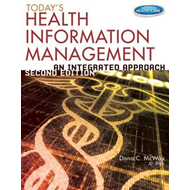 Today's Health Information Management: An Integrated Approach (BOK)