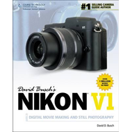 David Busch's Nikon V1 Guide to Digital Movie and Still Phot (BOK)
