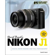 David Busch's Nikon J1 Guide to Digital Movie Making and Sti (BOK)