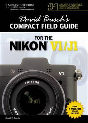 David Busch's Compact Field Guide for the Nikon V1/J1 (BOK)