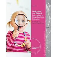 Beginnings and Beyond: Foundations in Early Childhood Education (BOK)