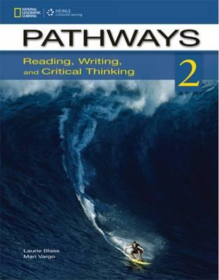 Pathways 2: Reading, Writing, and Critical Thinking (BOK)
