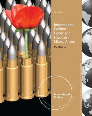 International Politics: Power and Purpose in Global Affairs (BOK)