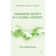 Theorizing Society in a Global Context (BOK)